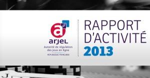 Rapport d'activité ARJEL 2013